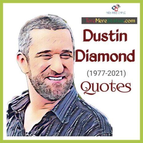 Dustin Diamond Quotes, Dustin Diamond Quotes of Interview