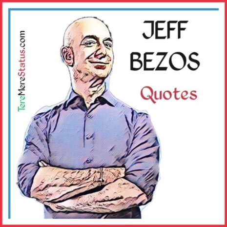 jeff bezos quotes in hindi, top 10 jeff bezos quotes, jeff bezos leadership quotes, jeff bezos quotes for students, jeff bezos innovation quotes, jeff bezos quotes on money, jeff bezos quotes on success, ,